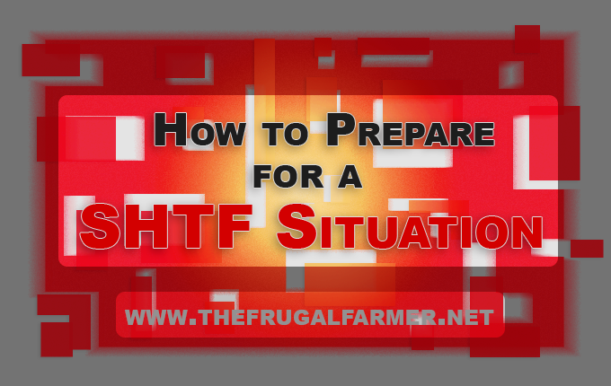 how-to-prepare-for-a-shtf-situation